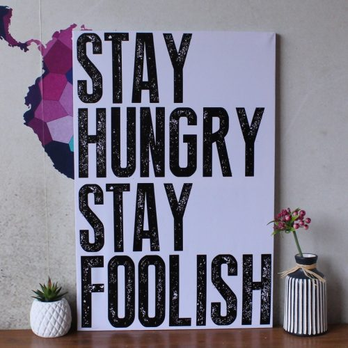 Stay Hungry Stay Foolish Canvas Print