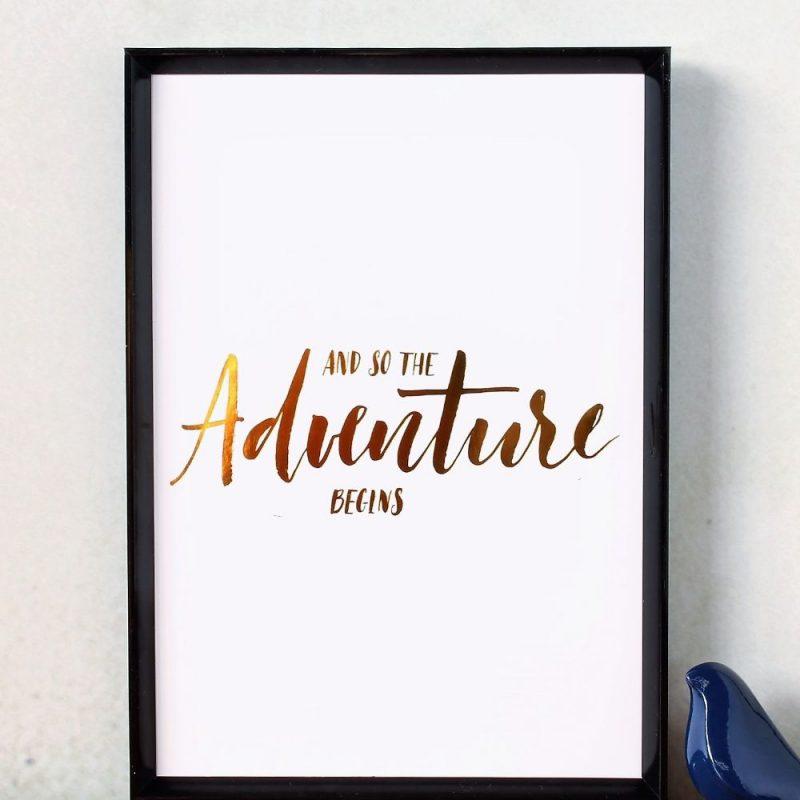 Adventure Begins Gold Foil Art Print