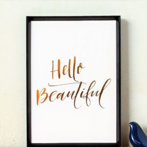 Hello Beautiful Gold Foil Art Print - A4