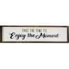 Enjoy The Moment Rustic Farmhouse Sign Timber Wall Art