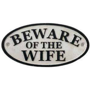 Beware of Wife Funny Man Cave Garage Metal Sign