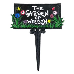 Garden Of Weedin Cast Iron Garden Lawn Sign